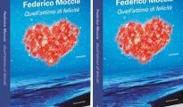 Quell'attimo di felicità, il nuovo romanzo di Federico Moccia da oggi in libreria